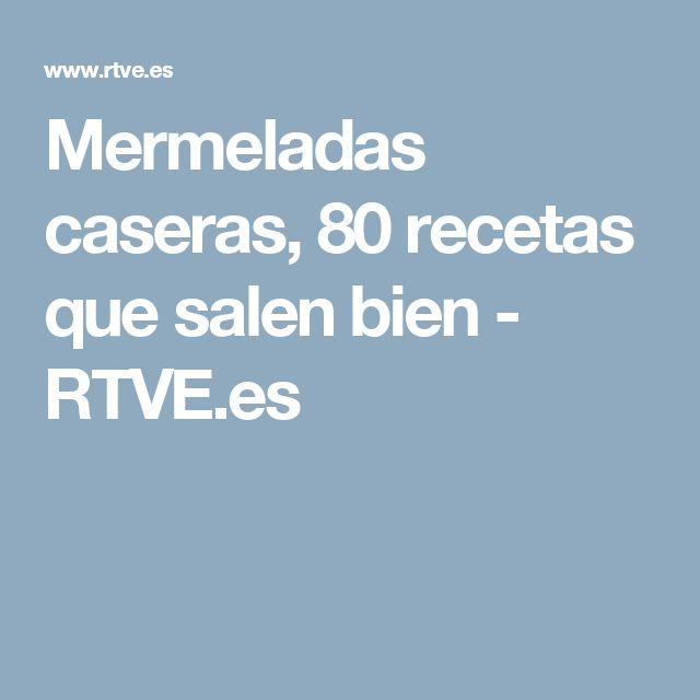 Mermeladas caseras, 80 recetas que salen bien - RTVE.es