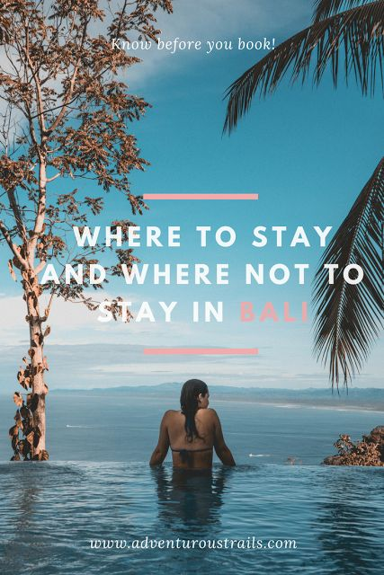 Where to stay in Bali can make-or-break your holiday. Read more to find out about places to stay and where not to stay when in Bali.