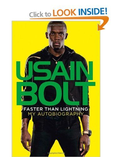 Faster than Lightning: My Autobiography: Amazon.co.uk: Usain Bolt: Books