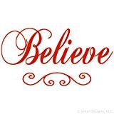 Believe Quote Vinyl Wall Decal Sticker Art Removable Words Home Decor Red 46in x 22in