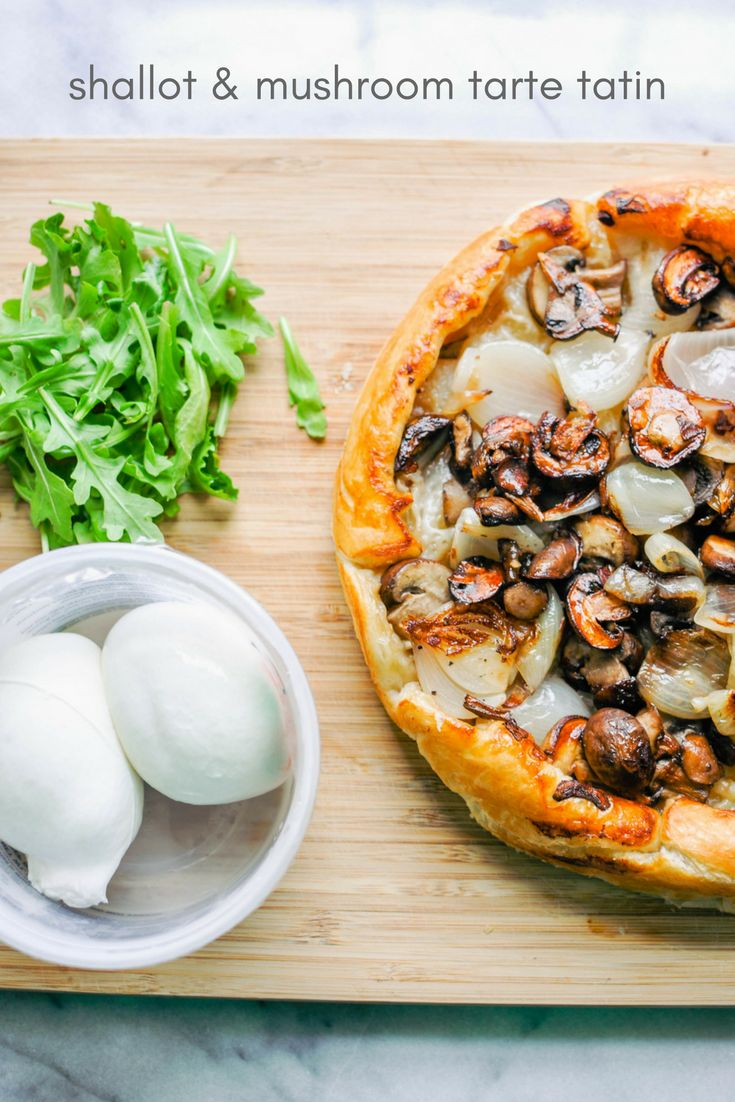 This shallot and mushroom tarte tatin with burrata recipe is delicious and beautiful! It's ready in 30 minutes!