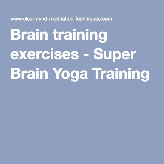 Brain training exercises - Super Brain Yoga Training