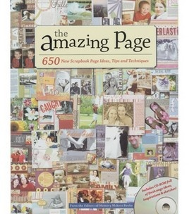 The Amazing Page offers 650 top-notch scrapbook page ideas, tips and techniques including popular tried-and-true themes like family, home, love, husbands, travel, sports and kids from babies through teens. Great for scrapbookers from beginner to advanced. The CD-Rom holds 75 printable page layout sketches of the best designs in the book.  Memory Makers Books-The Amazing Page W/CD-Rom    # 1108711  reg. 24.99