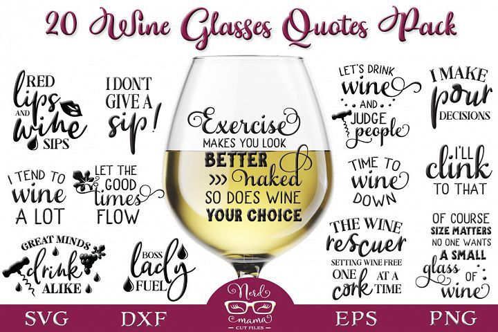Download Wine Glasses Quotes Pack 416394 Signs Design Bundles Sayings For Wine Glasses Glasses Quotes Wine Glasses
