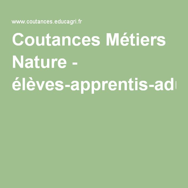 Coutances Métiers Nature - élèves-apprentis-adultes