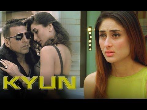 Kyun (Video Song) | Kambakkht Ishq | Akshay Kumar & Kareena Kapoor - YouTube