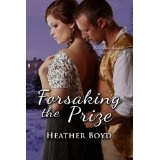 Forsaking the Prize (The Wild Randalls, Book 2) (Kindle Edition)By Heather Boyd