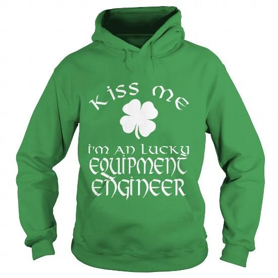 Equipment Engineer #Tshirt #fashion. BUY NOW  => https://www.sunfrog.com/LifeStyle/Equipment-Engineer-Green-Hoodie.html?60505