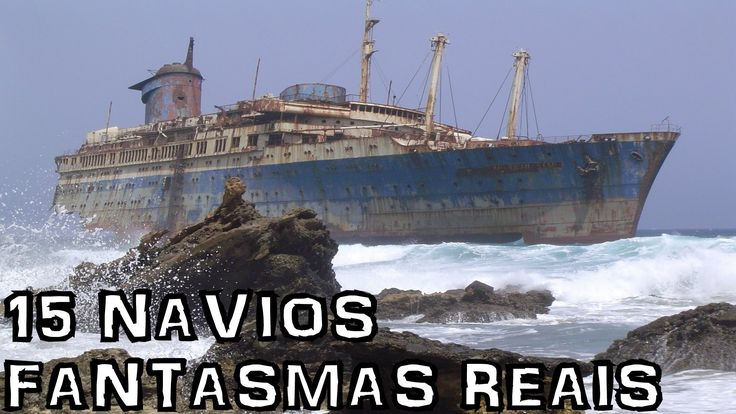 Os 15 Navios fantasmas (reais) mais misteriosos