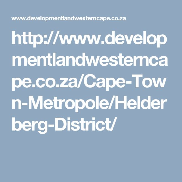 http://www.developmentlandwesterncape.co.za/Cape-Town-Metropole/Helderberg-District/