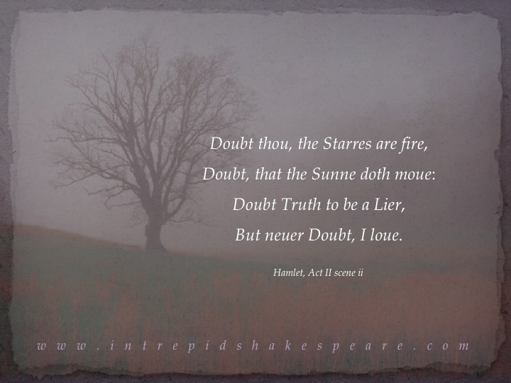 """Love Letter. """"Doubt Thou The Stars Are Fire; Doubt That"""