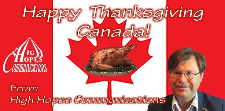 Happy Thanksgiving Canada!  www.highhopescommunications.ca