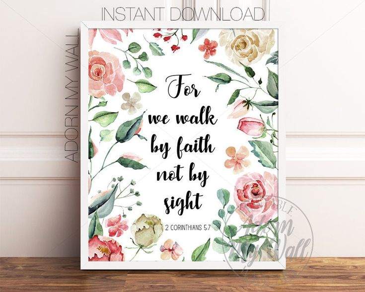Bible Verse Printable, For We Walk By Faith Not By Sight ...