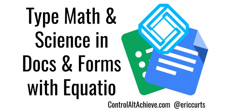 Equatio is a Chrome web extension to enter math expressions and science formulas in Google Docs and Forms.