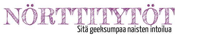 Nörttitytöt - Sitä geeksumpaa naisten intoilua - nyt uudessa osoitteessa (mukana Johannankin bloggauksia)