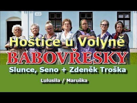 Babovřesky a Slunce, seno v Hošticích / Maruška - YouTube