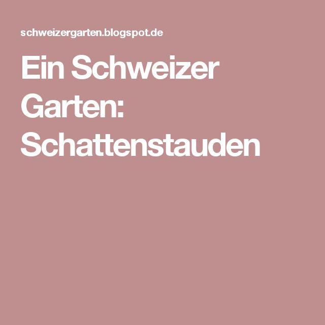 Ein Schweizer Garten: Schattenstauden