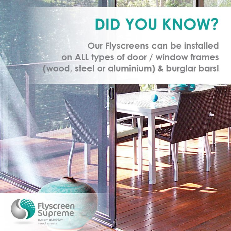 Flyscreen Supreme products are manufactured from high-quality aluminium and premium weather resistant coated fibreglass mesh and is perfect for protection from insects and pests whilst preserving your view.  Modern solution for superb home decor - offering you style, offering you function!