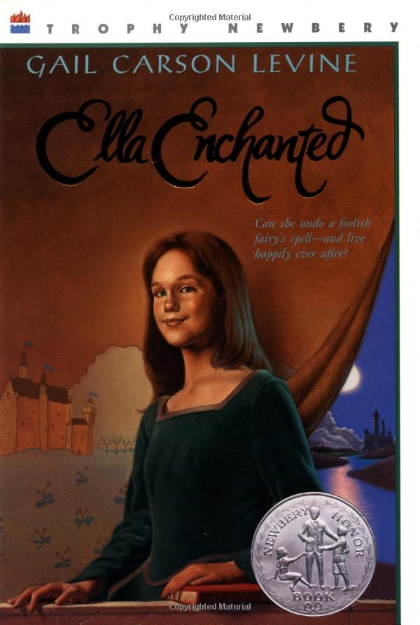 Ella Enchanted...loved this book when I was little: Worth Reading, Ella Enchanted, Carson Levine, Books Worth, Enchanted Trophy, Favorite Book, Gail Carson, Trophy Newbery