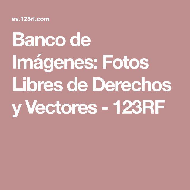 Banco de Imágenes: Fotos Libres de Derechos y Vectores - 123RF