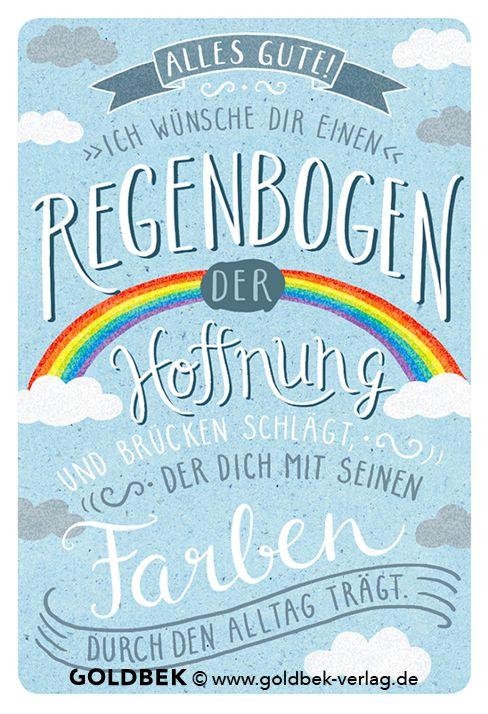 Postkarten - Wünsche. Ich wünsche Dir einen Regenbogen, der Hoffnung und der Brücken schlägt, der Dich mit seinen Farben durch den Alltag trägt.