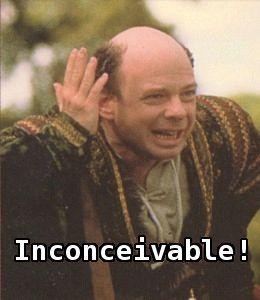 Inconceivable! #ThePrincessBride