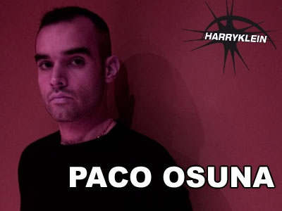 Paco Osuna. One of my favorite dj's