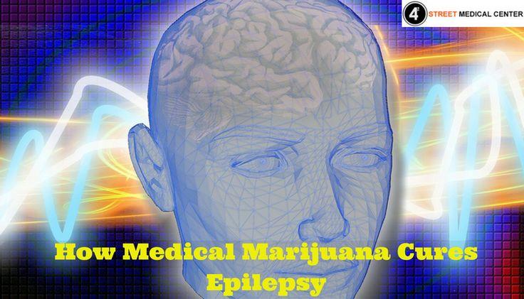 Learn how Medical marijuana is helpful in curing Epilepsy