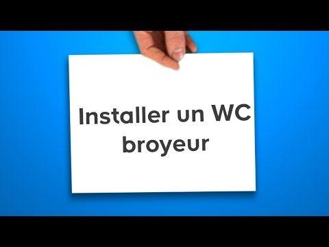 Installer un WC broyeur (en vidéo) - CASTORAMA