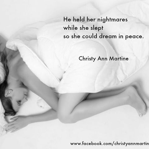 He held her nightmares while she slept so she could sleep in peace. #love #dreams #peace #nightmares #relationship #woman #sleeping #romance #romanticquotes #romantic #sweet #soulmates #twinflames #sweetheart #quotes #wordporn #writingcommunity #christyannmartine