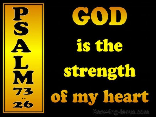 Thoughts on Today's Verse ~ Asaph who wrote this psalm was one of David's worship leaders in the tabernacle choir. He was a skilled singer and a poet, and although a man of faith, who acknowledged that God is good to Israel and to all who are pure of heart.. Asaph became discouraged and found that his faith wavered when he constantly saw how wicked men seemed to prosper and get away with all sorts of evil practices. [...]