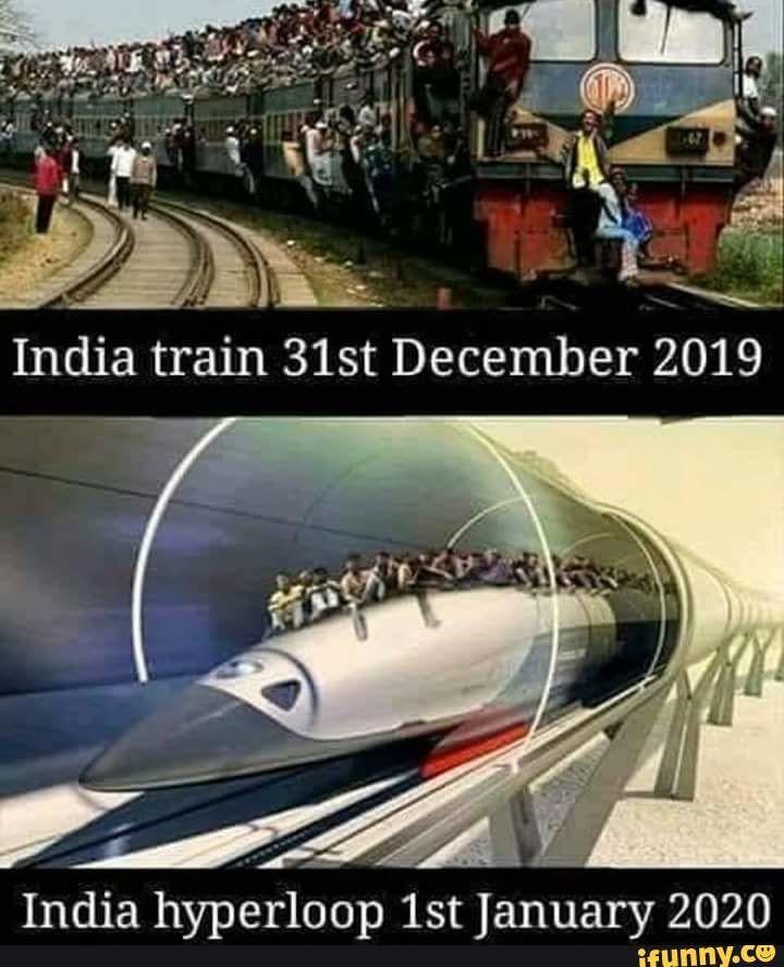 India Hyperloop Lst January 2020 Ifunny Best Memes Memes Stupid Funny Memes