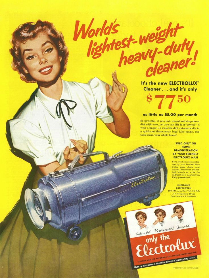 Electrolux, 1950s advertisement - OMG! I had one of these - heavy, difficult to maneuver, all those extra hoses & cleaning heads!