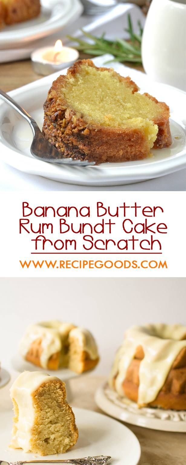 How to Make Homemade and Easy Banana Butter Rum Bundt Cake from Scratch - The Recipe