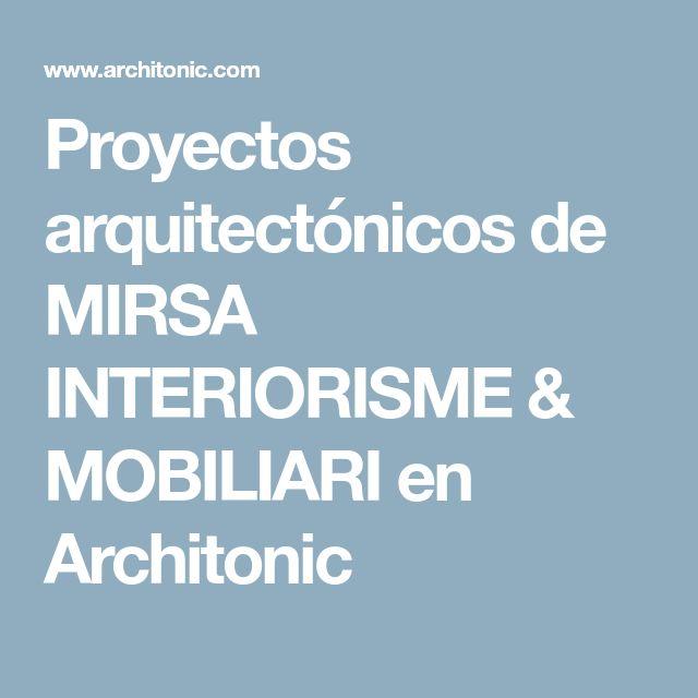 Proyectos arquitectónicos de MIRSA INTERIORISME & MOBILIARI en Architonic