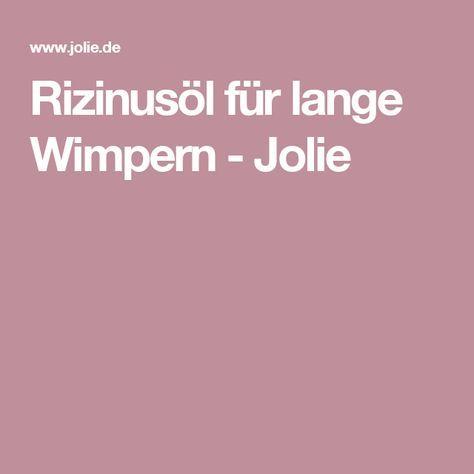 Rizinusöl für lange Wimpern - Jolie