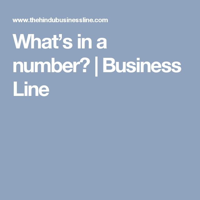 What's in a number? | Business Line