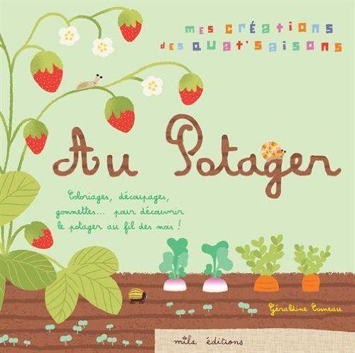 Mon potager - Géraldine Cosneau