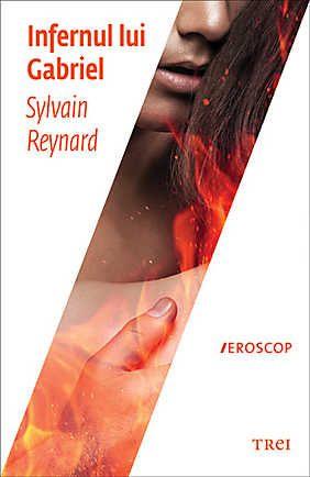 Infernul lui Gabriel - Sylvain Reynard