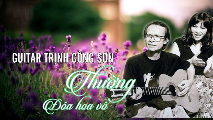 ROMANTIC GUITAR: 50 Tình Khúc Nhạc Không Lời Trịnh Công Sơn Bất Tử - Đóa...