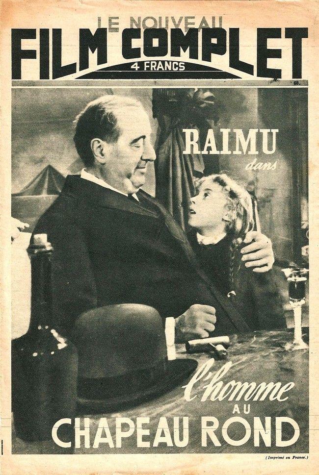 L'Homme au chapeau rond est un film français de Pierre Billon, sorti en 1946. Le scénario est adapté du roman L'Éternel Mari de Fédor Dostoïevski.  C'est le dernier rôle interprété par Raimu, qui meurt, des suites d'une opération chirurgicale, quelques semaines après la sortie du film. Il est entouré de plusieurs comédiens de la Comédie-Française où il est alors sous contrat : Aimé Clariond, Louis Seigner, Gisèle Casadesus, Micheline Boudet et Thérèse Marney.