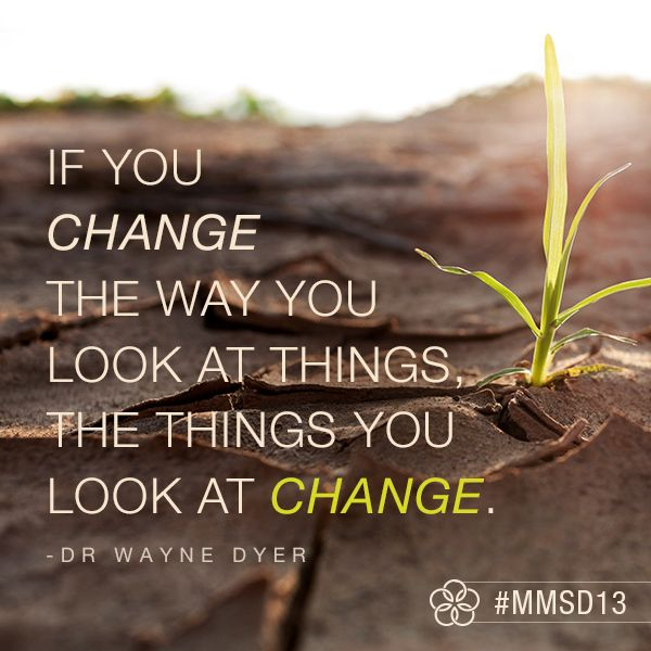 If Things Were Different Quotes: It's All About Your #perspective #MMSD13 #quotes