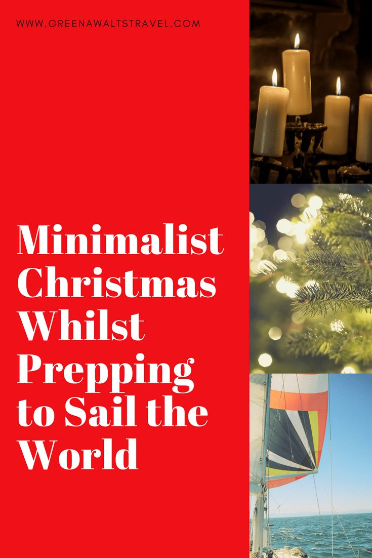 Minimalist Christmas whilst prepping to sail the world