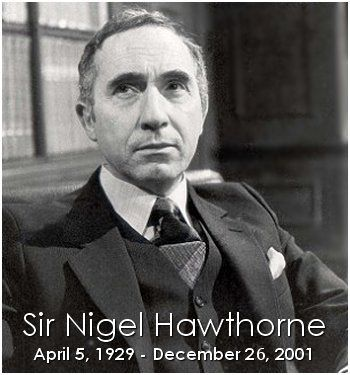 Sir Nigel Hawthorne, Yes Minister, Yes Prime Minister, Sir Humphry Appleby, BBC, British Comedy, Memorial