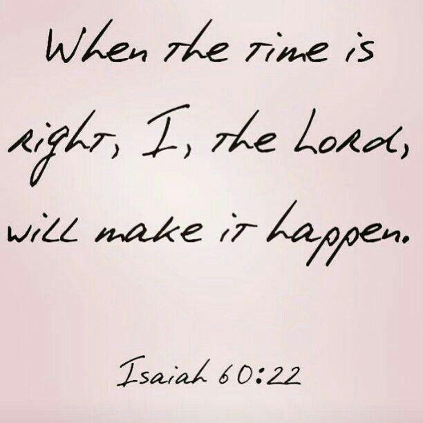 Isaiah 60:22 God's Timing