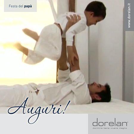 19 marzo: festeggiamo tutti i #papà! Tantissimi #auguri da #Dorelan #FestadelPapà #Fathersday