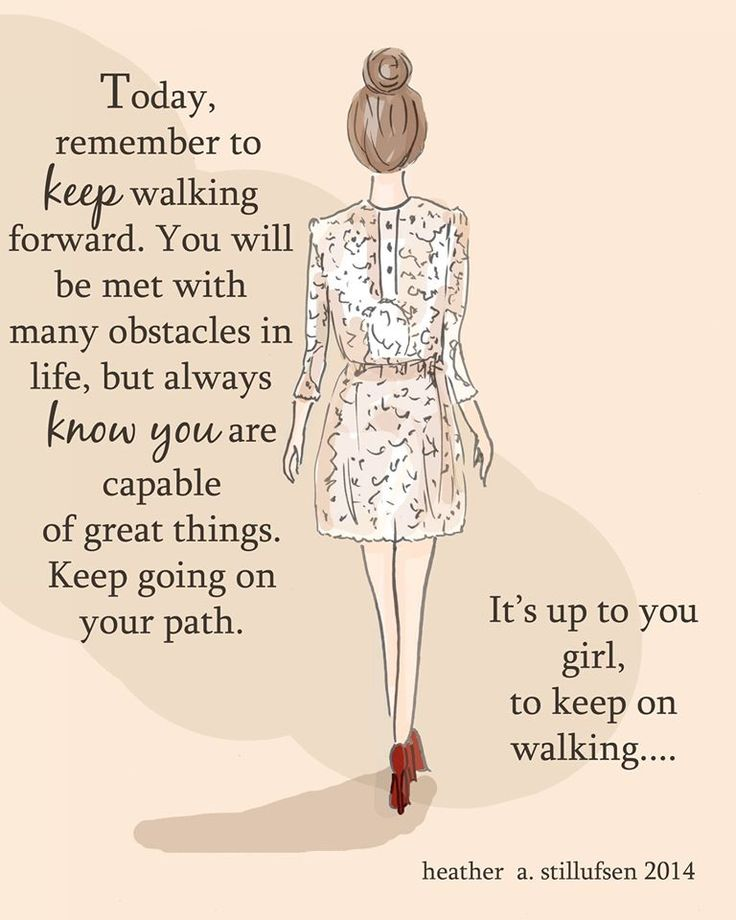 Inspirational Quotes For Girls: Best 25+ Keep Walking Ideas On Pinterest