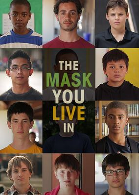 "Check out ""The Mask You Live In"" on Netflix"