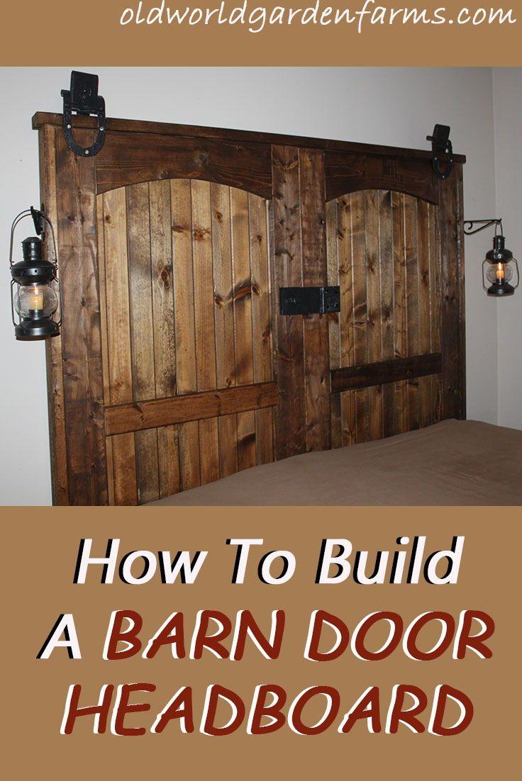 How To Build A Rustic Barn Door Headboard With Images Barndoor