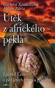 Útěk z afrického pekla #alpress #eknihy